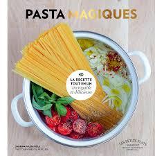 cuisine magique pasta magiques pasta cuisine magique marabout cuisine