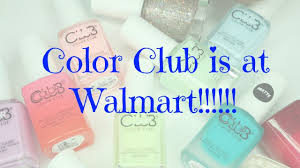 color club is at walmart youtube