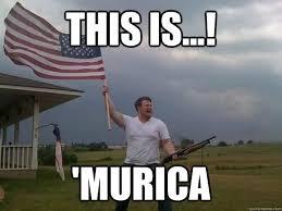 Murica Memes - this is murica funny murica meme