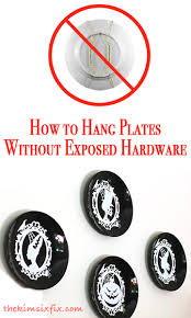 Decorative Hanging Plates How To Hang Plates Without Exposed Hardware Hanging Plates