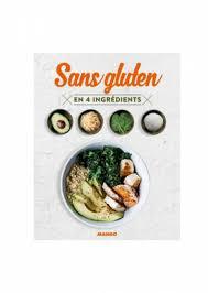 livre de cuisine sans gluten 9 livres pour un régime sans gluten femininbio