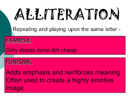 alliteration example dirty deeds done dirt cheap repeating and