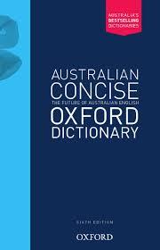 Oxford Dictionary Australian Concise Oxford Dictionary Hardback 6e Oxford