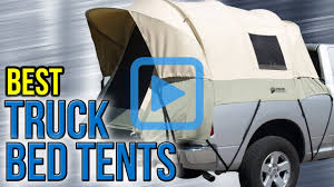 Truck Bed Tent Top 6 Truck Bed Tents Of 2017 Video Review