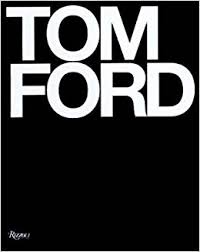 does amazon have books on black friday tom ford tom ford bridget foley graydon carter anna wintour