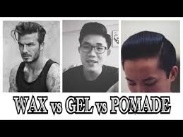 Pomade Wax hair products wax pomade gel what s the difference
