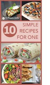 Quick Simple Dinner Ideas Top 25 Best One Person Meals Ideas On Pinterest Cooking For One