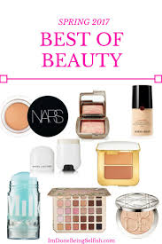 spring 2017 best of beauty spring makeup spring beauty beauty