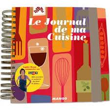 journal de cuisine le journal de ma cuisine cartonné menut achat livre