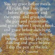 saying grace by g k chesterton five thoughts on being grateful on