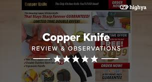 copper knife reviews is it a scam or legit