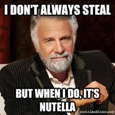 Nutella Meme - 5 tons of nutella stolen 20k worth