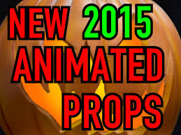 halloween 2015 new animated props spoilers youtube loversiq