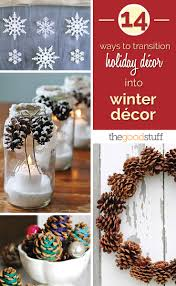 January Decorations Home by 14 Ways To Transition Holiday Décor To Winter Décor Thegoodstuff