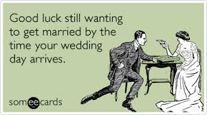 Funny Marriage Meme - marriage wedding cold feet nervous bride groom funny ecard