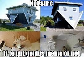 Not Sure If Meme Generator - meme creator not sure if to put genius meme or not