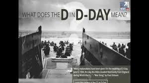d day memory and remembrance of june 6th 1944 what does d stands