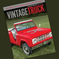 Vintage Ford Truck Gifts - september october 2017 vintage truck u2014 vintage truck magazine