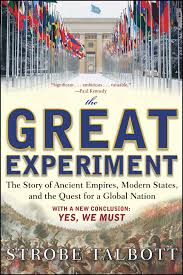 the great experiment the story of ancient empires modern states