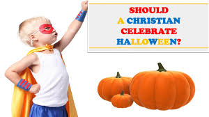 should a christian celebrate halloween route 66 ministries