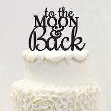 wedding cake topper to the moon and back acrylic cake topper