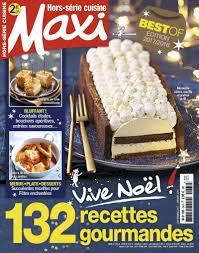 maxi cuisine magazine maxi hors série cuisine n 34 abobauer com
