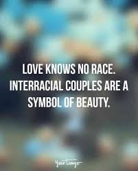 Interracial Relationship Memes - 15 interracial dating quotes that show far we ve really come