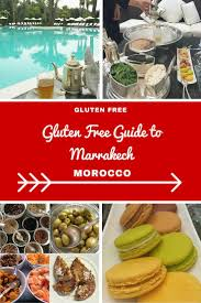 a gluttons guide to eating gluten free in marrakech morocco