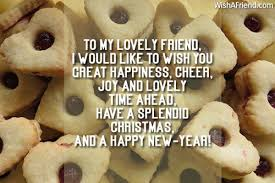 to my lovely friend i would christmas message for friends