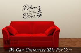 believe in the christ wall decor vinyl lettering decal words art
