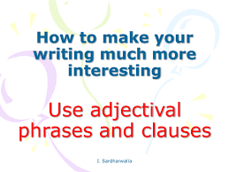 adjectival clauses by iffatsardharwalla teaching resources tes
