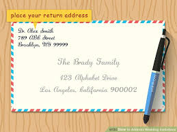 wedding invitations return address how to address wedding invitations with pictures wikihow