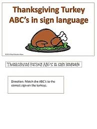 thanksgiving turkey abc s in asl by a deaf education news