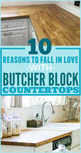 10 reasons to choose wood countertops the weathered fox 10 reasons to fall in love with butcher