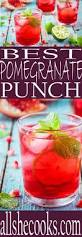 pomegranate punch recipe an punch and drinks