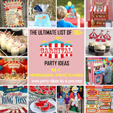 carnival themed party ultimate list 100 carnival theme party ideas by a professional