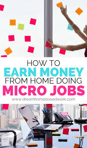 how to earn money from home doing micro jobs online