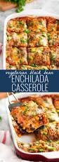 7 meatless main courses perfect vegetarian black bean enchilada casserole recipe black bean