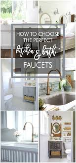 kitchen and bath faucets how to choose the kitchen and bath faucets home stories