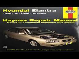 2006 hyundai elantra repair manual hyundai elantra 1996 thru 2006 haynes repair manual