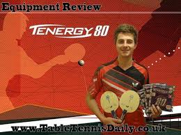 table tennis rubber reviews butterfly tenergy 80 rubber review