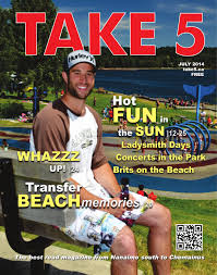 Wildfire Ladysmith Bc by July 2014 Take 5 By Take 5 Publications Issuu