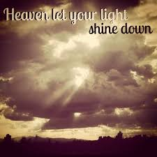 Let Your Light Shine Down 64 Best In Praise Of God Images On Pinterest Words Bible Quotes