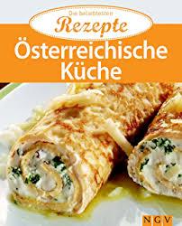 bayerische küche rezepte bayerische küche die beliebtesten rezepte ebook naumann göbel