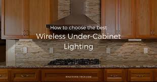 best kitchen cabinet lighting best wireless cabinet lighting updated