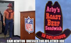 Arbys Meme - image tagged in cam newton arby s nfl memes imgflip