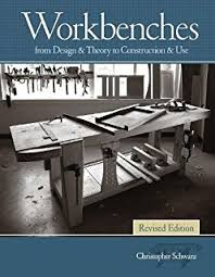 Work Bench Design The Workbench Design Book The Art U0026 Philosophy Of Building Better
