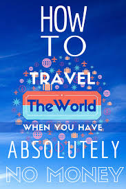 how to travel with no money images How to travel the world when you have absolutely no money goats png