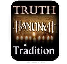 hanukkah u2013 truth or tradition followers of yah newsletter