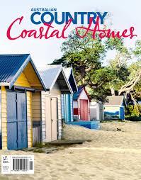 coastal homes australia country magazine